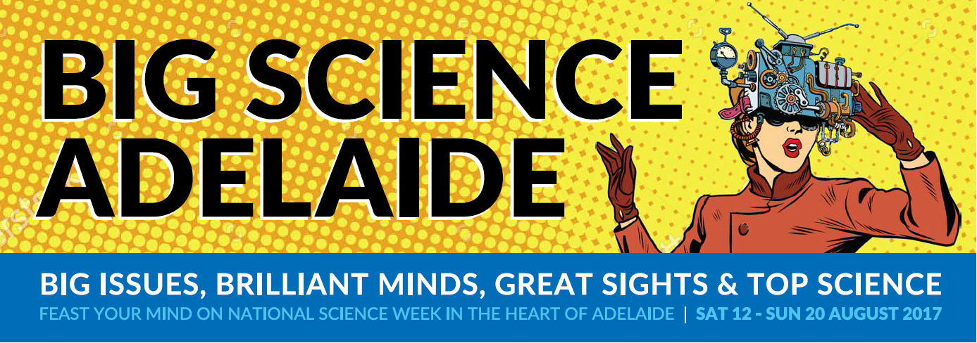 Big Science Adelaide banner
